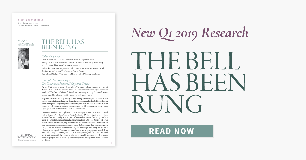 "NEW Q1 2019 G&R RESEARCH: ""THE BELL HAS BEEN RUNG"""