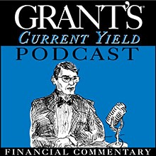 Grants Current Yield Podcast